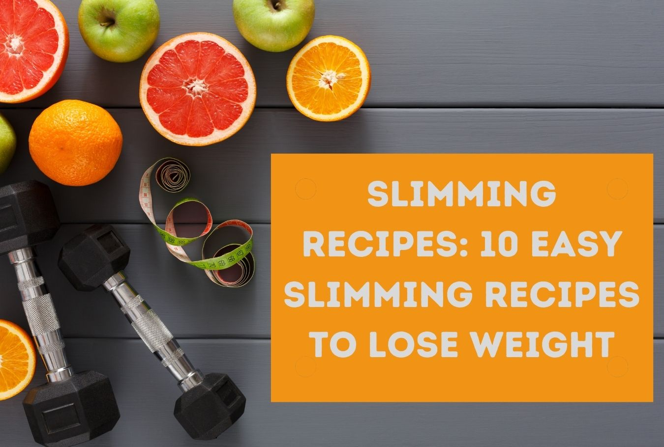 Slimming-recipes-10-easy-slimming-recipes-to-lose-weight